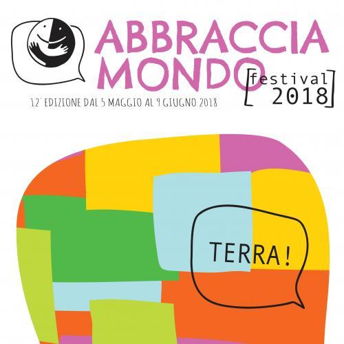 Abbracciamondo Festival 2018: da 12 anni, nel mio paese nessuno è straniero! [5 maggio-9 giugno]