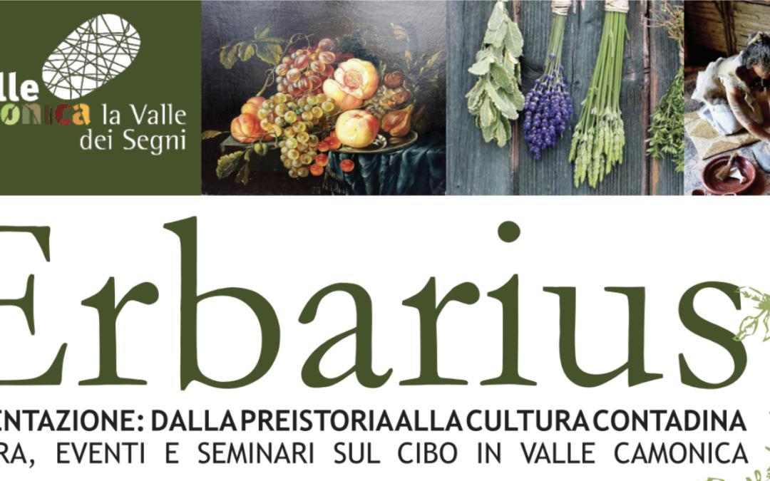 Erbarius, l'alimentazione dalla Preistoria alla cultura contadina [15luglio/5settembre]