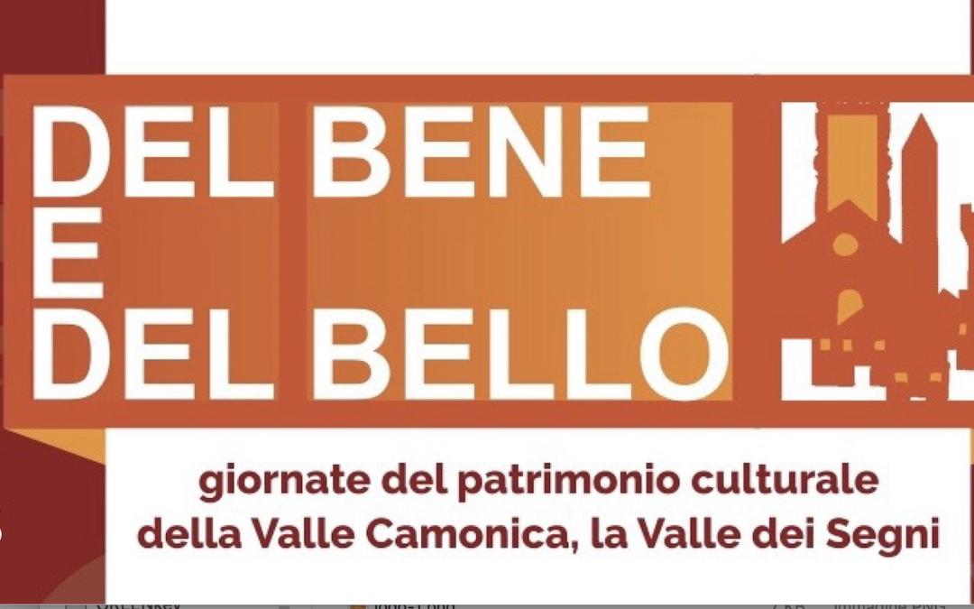 DEL BENE E DEL BELLO. Le giornate del patrimonio culturale della Valle Camonica, 14a edizione [ottobre2018]