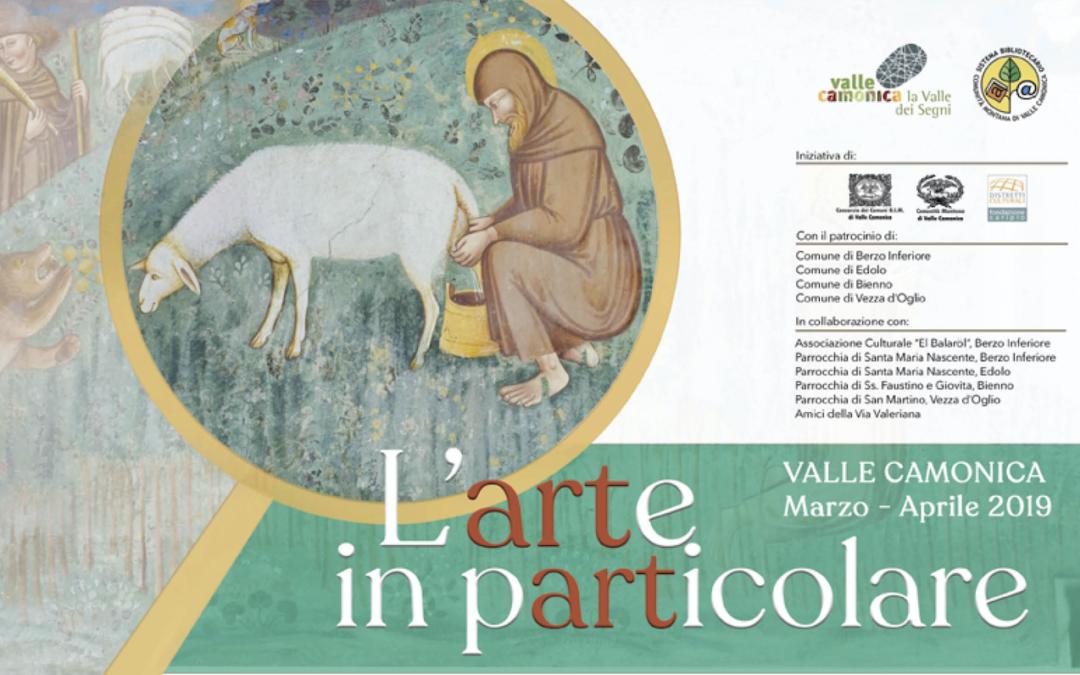 L'ARTE IN PARTICOLARE: un viaggio nell'arte nei luoghi d'arte della Valle Camonica