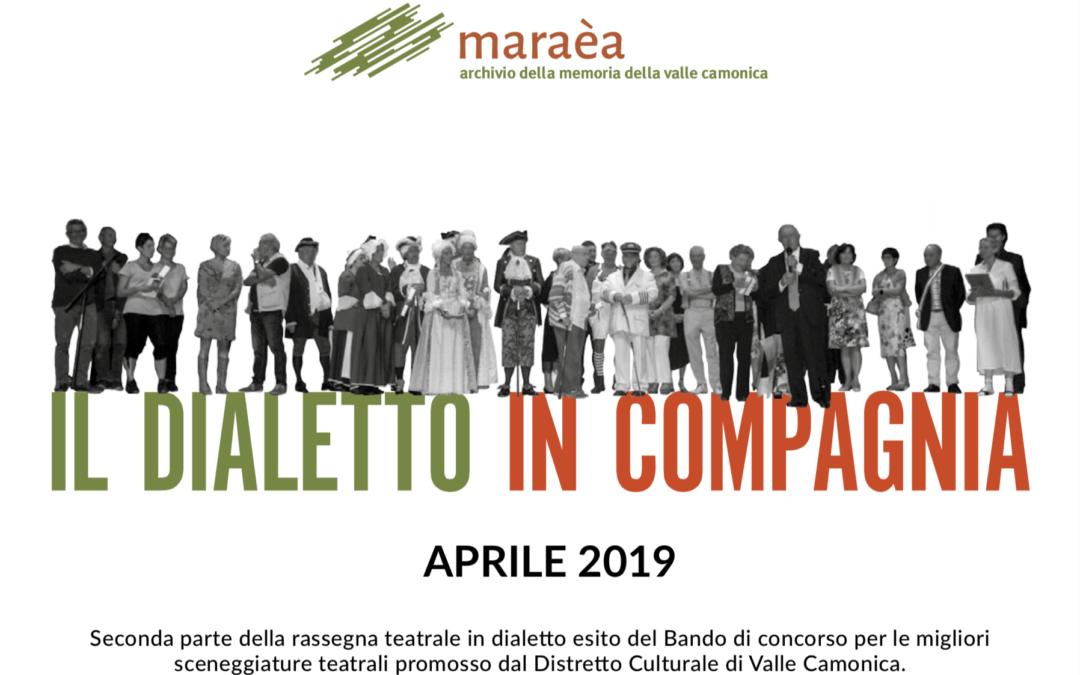 Il Dialetto in Compagnia: 3 nuovi appuntamenti nel mese di Aprile