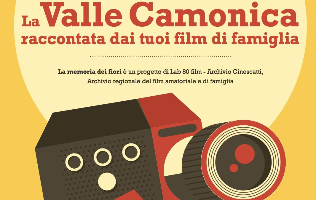 La Memoria dei Fiori: i tuoi film di famiglia per raccontare la Valle Camonica
