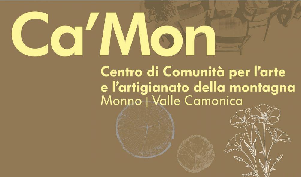 Ca'Mon: un Centro di Comunità per l'arte e l'artigianato della montagna a Monno