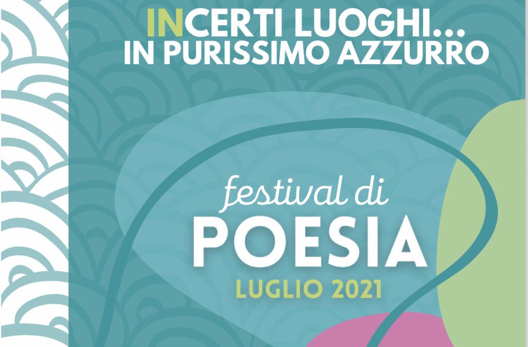 InCerti luoghi… in purissimo azzurro: festival di poesia 2021 – Intervista a Anastasia Guarinoni