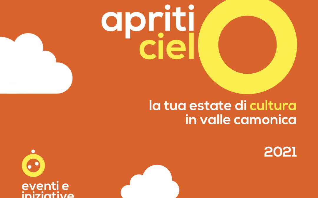 Apriti Cielo 2021, la tua estate di cultura in Valle Camonica